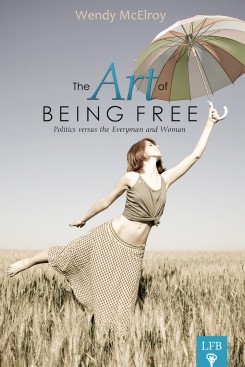 The Art of Being Free, Wendy McElroy, cover