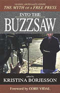 Cover image of Into the Buzzsaw by Borjesson