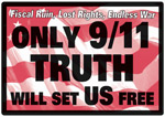 Only 9/11 Truth Will Set US Free sign