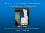 The NIST World Trade Center Report: A New Standard for Deception slide