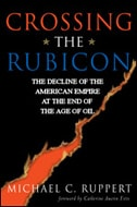 a review of the issue of september 11th in the book crossing the rubicon by michael ruppert Michael c ruppert crossing the rubicon: i vividly remember september 11 i have with the present book review and my recent review of richard heinberg's.