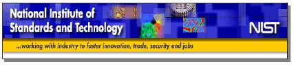 National Institute of Standards and Technology (NIST) - Working with industry to further innovations, trade, security and jobs