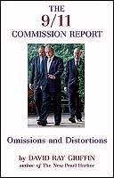 The 9/11 Commission Report Omissions and Distortions by Dr. David Ray Grifin