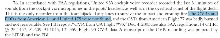 """A footnote in The 9/11 Commission Report says, """"The CVR's and FDR's from American 11 and United 175 were not found""""."""