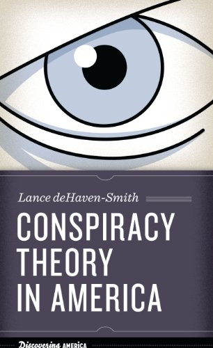 Conspiracy Theory in America book cover with intense, large eye staring out at you by Lance deHaven-Smith