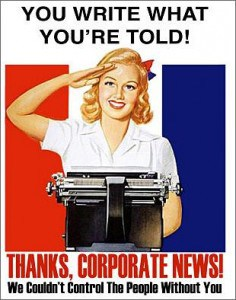 Image of poster thanking corporate news for writing what they're told: no fairness doctrine