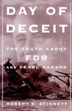 Day of Deceit book cover by Robert Stinnett on Pearl Harbor as a pretext for war