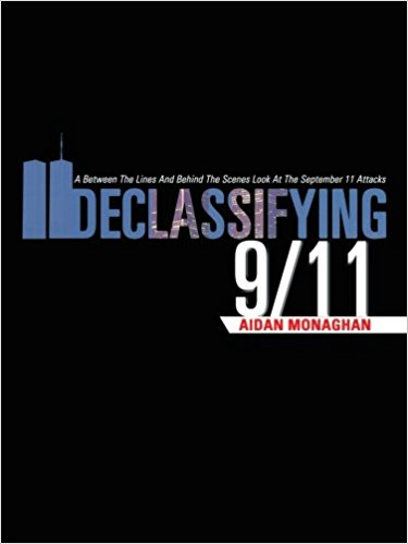 Cover image from the book, Declassifying 9-11, by Aidan Monaghan