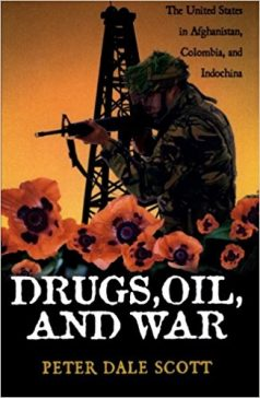 Drugs Oil and War by Peter Dale Scott