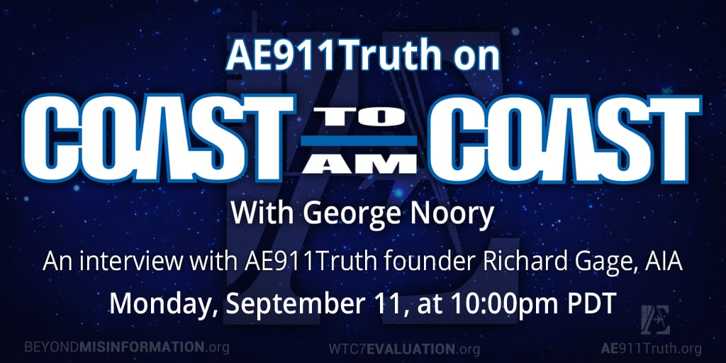 Graphic announcing Listen to AE911Truth on Coast to Coast AM