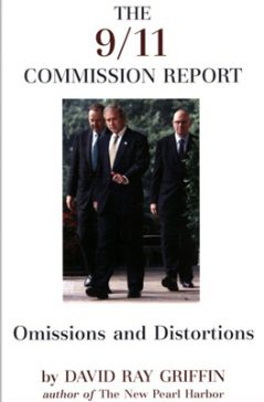 The 9/11 Commission Report: Omissions and Distortions by David RayGriffin book cover