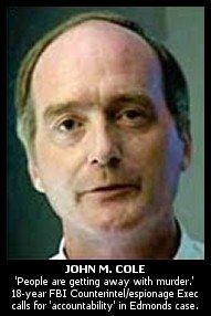 John M Cole, FBI retired