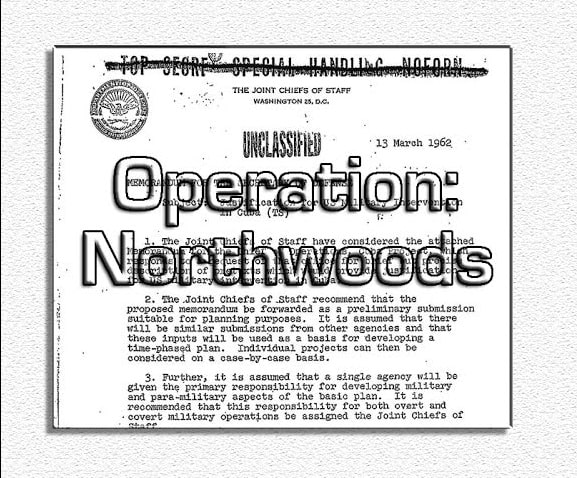Image of Top Secret plan called Operation Northwoods