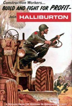 Using the war: Halliburton War Profiteering
