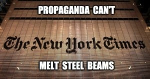 Image of NYT with headline: propaganda can't melt steel beams
