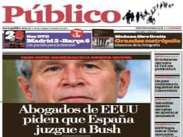 Cover of Publico with photo of President Bush: William Pepper Submits Legal Opinion in Support of Spanish Torture Investigations
