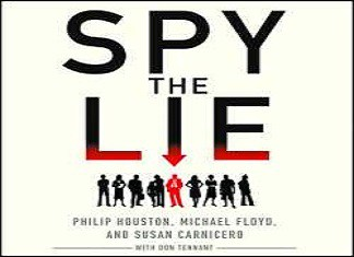 Cover image of the book, Spy The Lie: CIA Veterans Describe Techniques for Detecting BS
