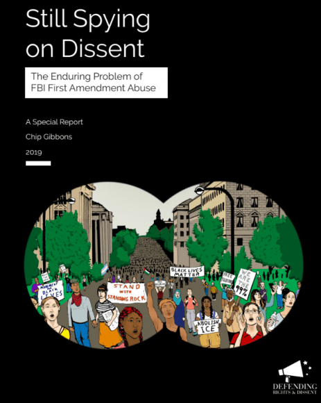 Cover of Still Spying on Dissent: The Enduring Problem of FBI First Amendment Abuse