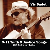 Vic Sadot 9/11 Truth & Justice Songs album cover