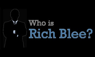 Who Is Rich Blee?